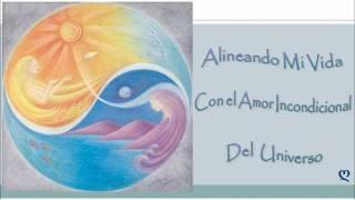 Meditación para Alinearnos al Amor Incondicional del Universo