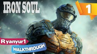 Iron Soul Walkthrough - Level 1 - The Commencement Of H25 - Part 1 - PC | HD