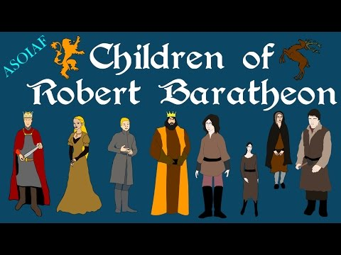 ASOIAF: Children Of Robert Baratheon - Focus Series (Book Spoilers)