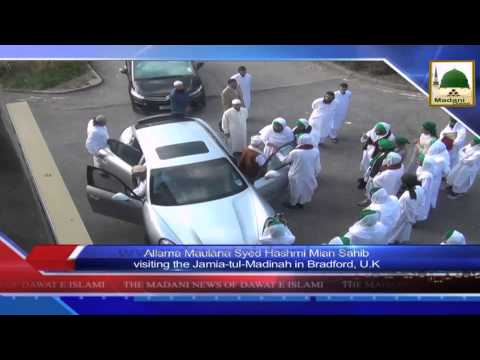 News clip - 19 Sept - Maulana Hashmi Miyan visits a Jamia-tul-Madinah In Bradford UK