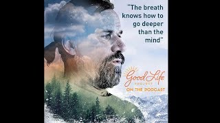 https://goo.gl/w9CrcQ - Good Life Project offers powerful, unscript...