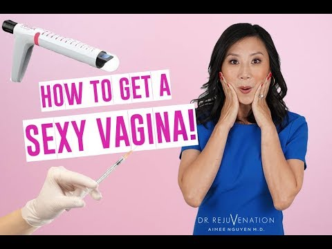 HOW TO GET A SEXY VAGINA! Vaginal Rejuvenation Options with Dr. Rejuvenation