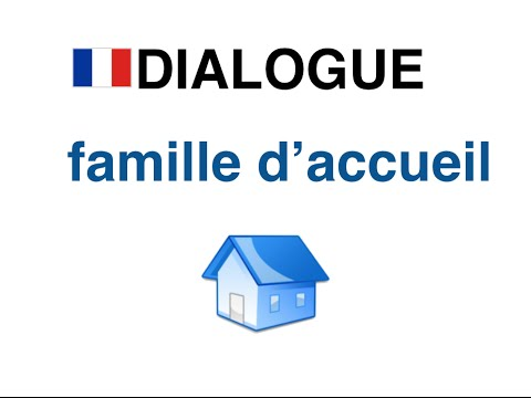 dialogue en francais   famille accueil