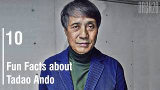 10 Fun Facts About Tadao Ando