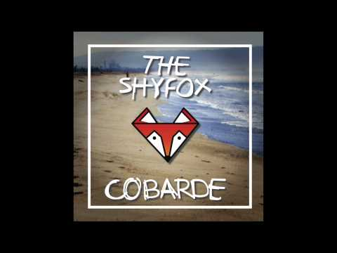 The ShyFox - Cobarde (English Version)