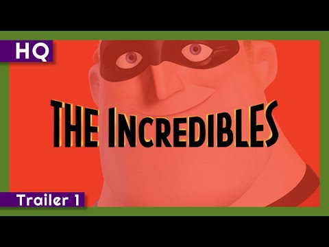 The Incredibles (2004) Trailer 1 from YouTube · Duration:  2 minutes