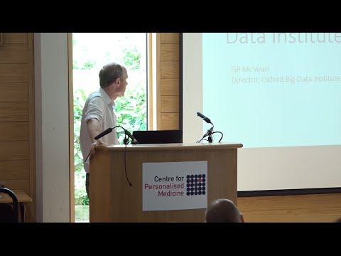Gil McVean - Big Data Institute