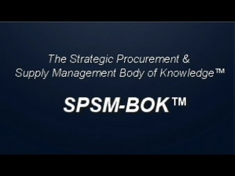 SPSM-BOK: A Roadmap for Success in Procurement