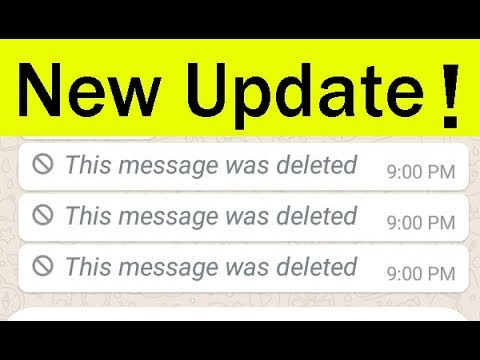 New!!Whatsapp Update Feature||Delete For Everyone(Recall)-Delete Sent Messages-2018