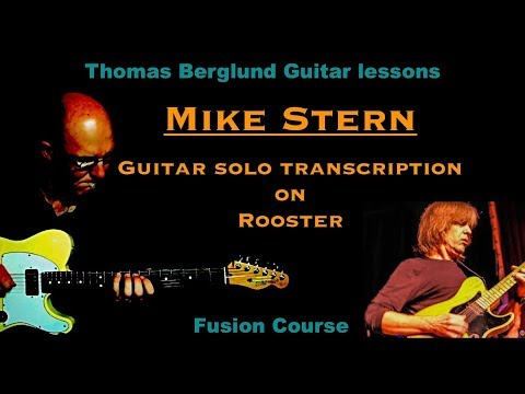 "Mike Stern on ""Rooster"" - Guitar solo transcription - Jazz fusion guitar"