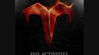 Nobody Said It Was Easy - Evil Activities