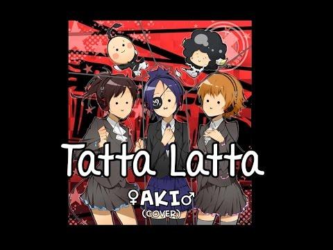Tatta Latta【Katekyo Hitman Reborn】Cover『♀AKI♂  Chorus』