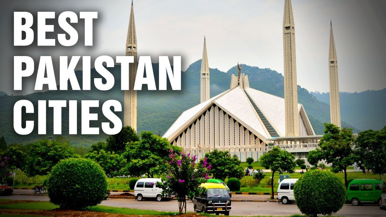 The Best Cities In Pakistan