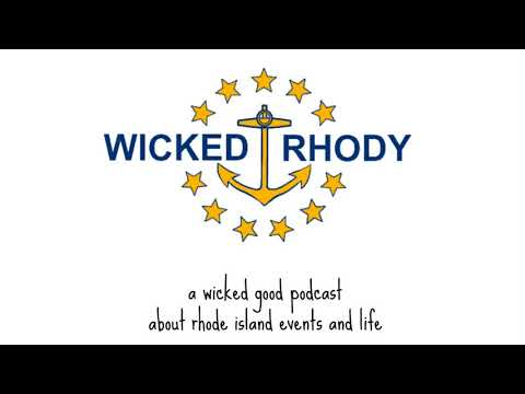 WR-56 -Wicked Rhody: (10/6 - 10/8/17) Rhode Island 's Podcast About Life and Events in...