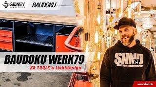 Besuch von KS Tools & Lichtdesign   Baudoku Werk79   Sidney Industries