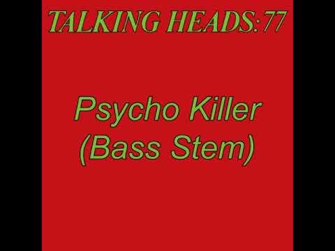 "Talking Heads ""Psycho Killer"" (Bass only)"