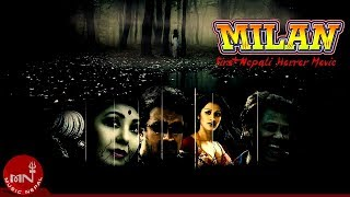 "Nepali Movie || MILAN || ""मिलन""  