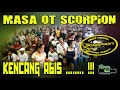 MASA OT SCORPION KENCANG ABIS ❗ - LIVE KUTO PALEMBANG