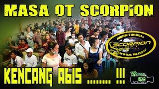 Download MASA OT SCORPION KENCANG ABIS ❗ - LIVE KUTO PALEMBANG