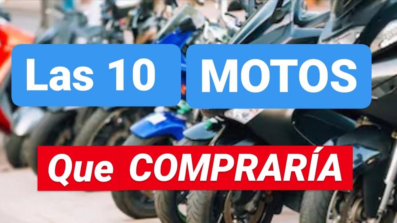 Las 10 MOTOS que COMPRARÍA....