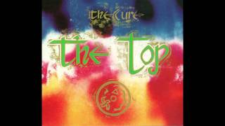 The Cure  Caterpillar  The Top