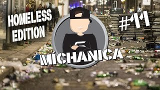 MÍCHANICA #11 | by STN | HOMELESS EDITION | host: HUSTLA