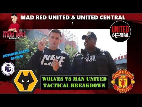 WOLVES V MANCHESTER UNITED BREAKDOWN PLUS PREM ROUND UP #MUFC MANCHESTERUNITED