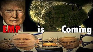EMP AMERICA - Donald Trump knows it's coming! Russia is heading to Israels Door right after!