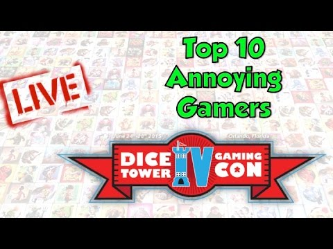 Dice Tower Con 2015 LIVE - Top 10 Annoying Gamers - Starts at 14:20