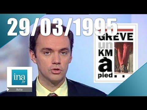 20h France 2 du 30 mars 1995 - Grèves dans les transports | Archive INA
