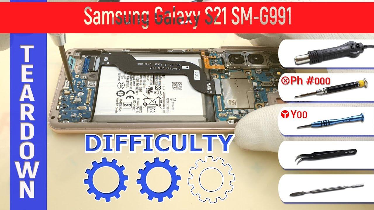 Samsung Galaxy S21 SM-G991 📱 Teardown Take apart Tutorial