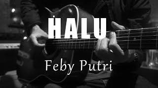 Halu - Feby Putri ( Acoustic Karaoke )