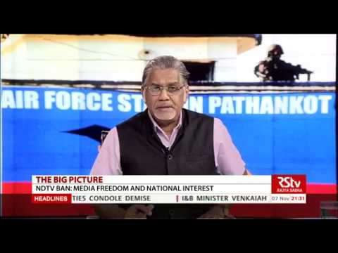 The Big Picture- NDTV Ban: Media freedom and National interest