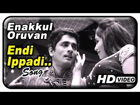 Enakkul Oruvan Movie Songs HD | Endi Ippadi song | Santhosh Narayanan | Siddharth