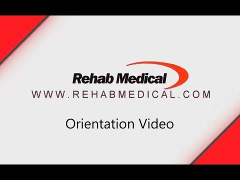 Rehab Medical Orientation Video
