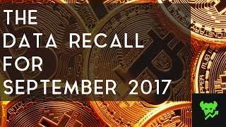 THE DATA RECALL   Cryptocurrency Analysis For September 2017