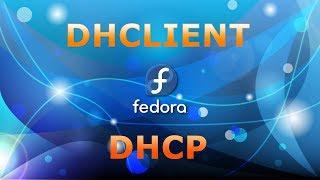 Configuration d'un client DHCP (dhclient) sous Linux FEDORA | Darija