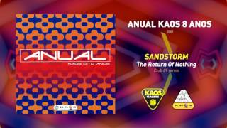 Sandstorm - The Return Of Nothing (Club 69 remix)  | Anual Kaos 8 Anos