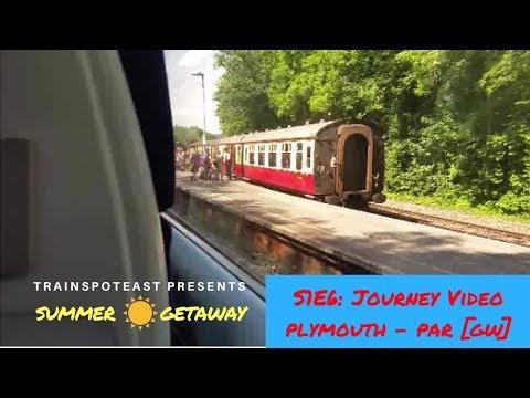 Summer Getaway S1E6: Journey Video from Plymouth - Par, CML - 25/7/17 [GW. 43091 & 43063]