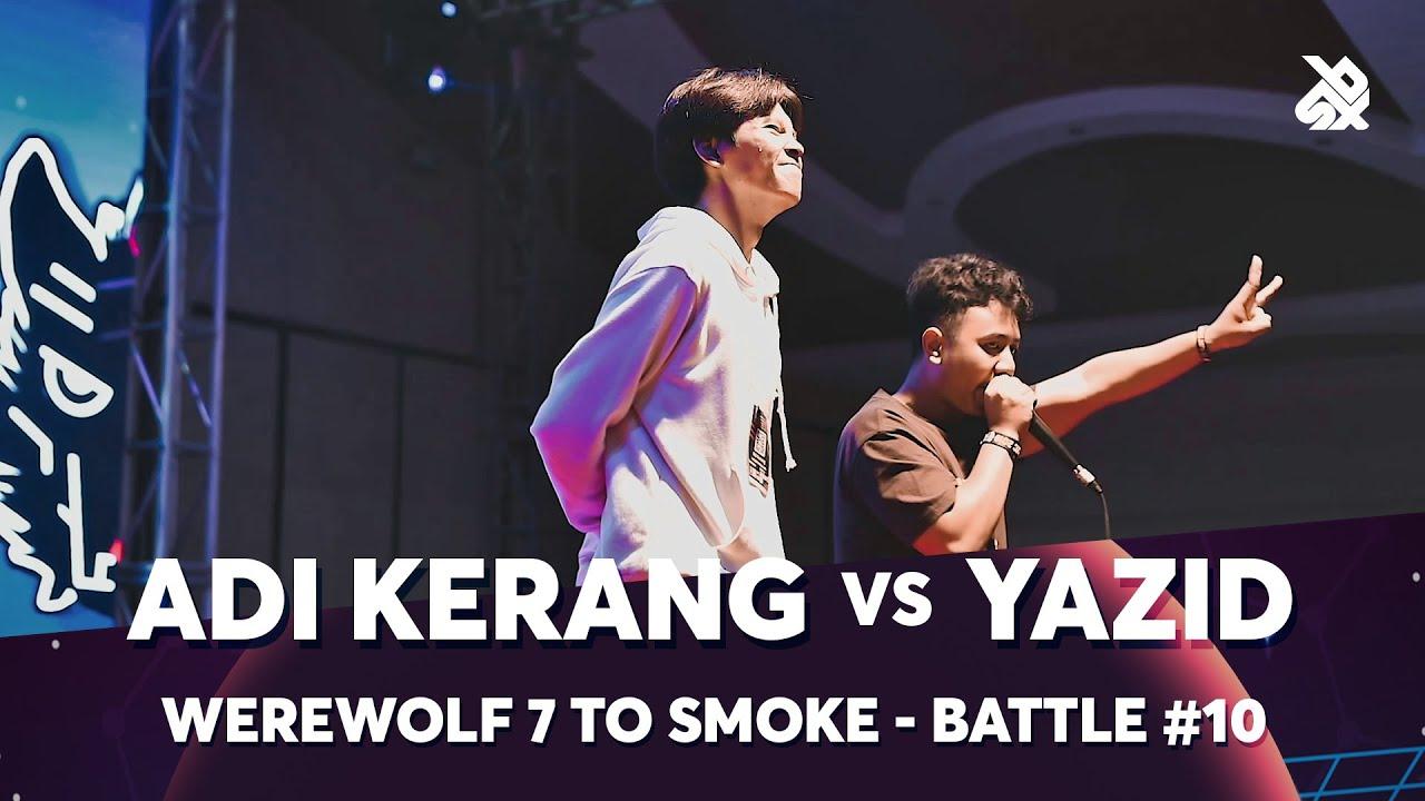 Download ADI KERANG vs YAZID | Werewolf 7 To Smoke Battle 2019 | Round 10