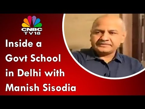 Inside a Govt School in Delhi with Manish Sisodia (Exclusive