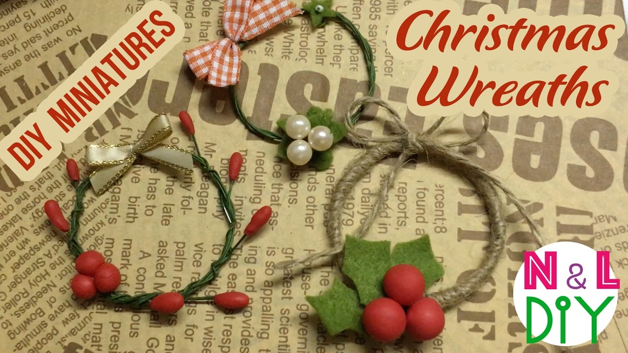 DIY Miniature Christmas Wreaths | How to Make a Miniature ...