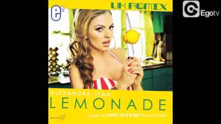 ALEXANDRA STAN - Lemonade (Official Uk Remixes)