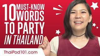 10 Must-know Words to Party in Thailand
