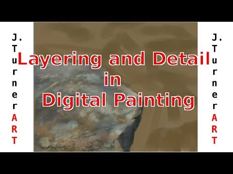 Layers and Detail in Digital Painting