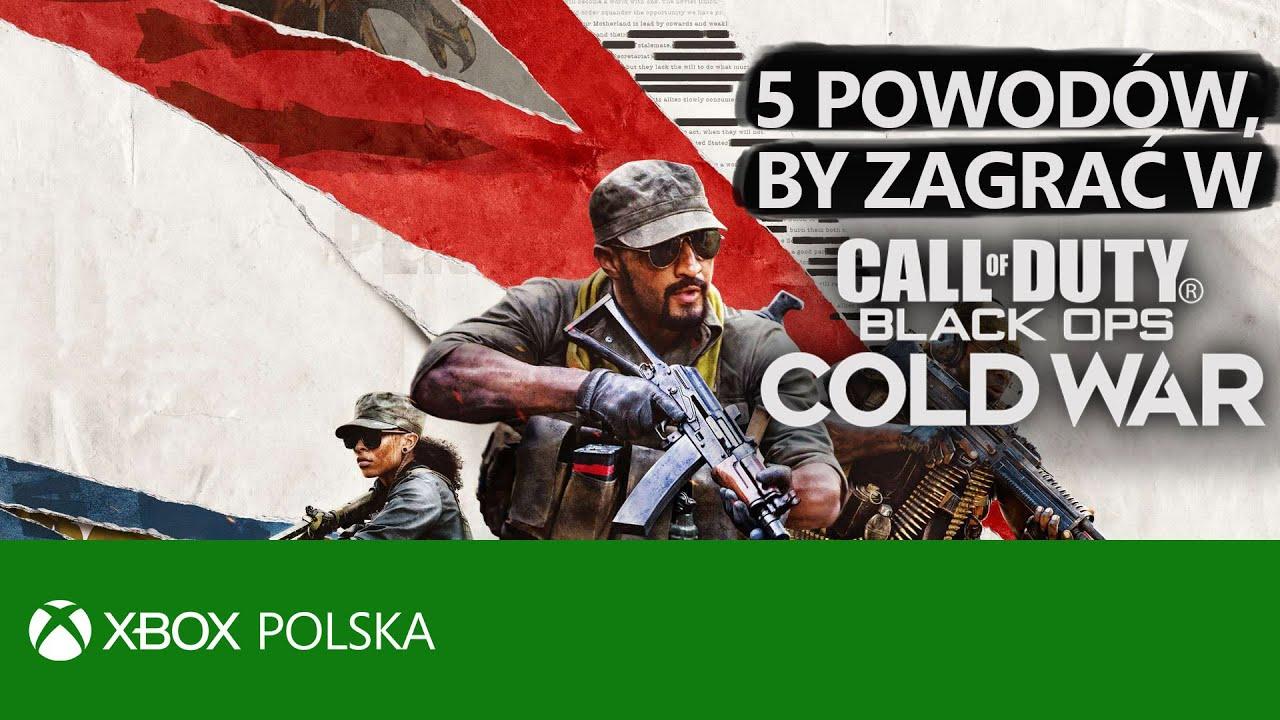 5 POWODÓW, by zagrać w Call of Duty: Black Ops Cold War