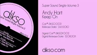Andy Hart - Keep On [Dikso 003]