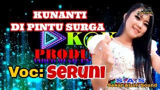 Kunanti Di Pintu Surga - Seruni RawaronteX Indonesia