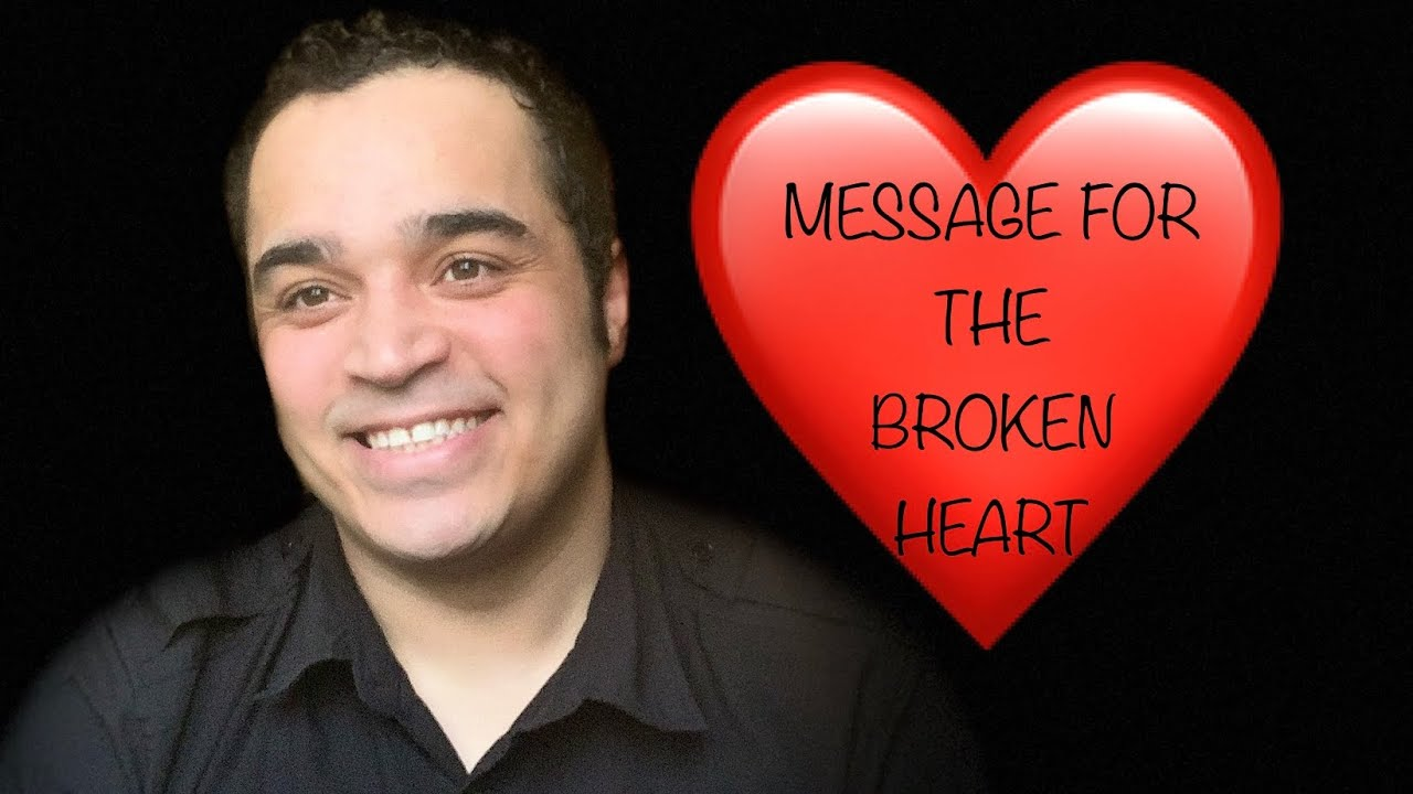Message For The Broken HEART! 💔💔💔💔💔💔💔💔💔 💔💔