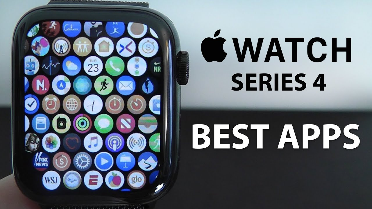 684b07bcacf1 Best Apps for the Apple Watch Series 4 - Complete App List - YouTube